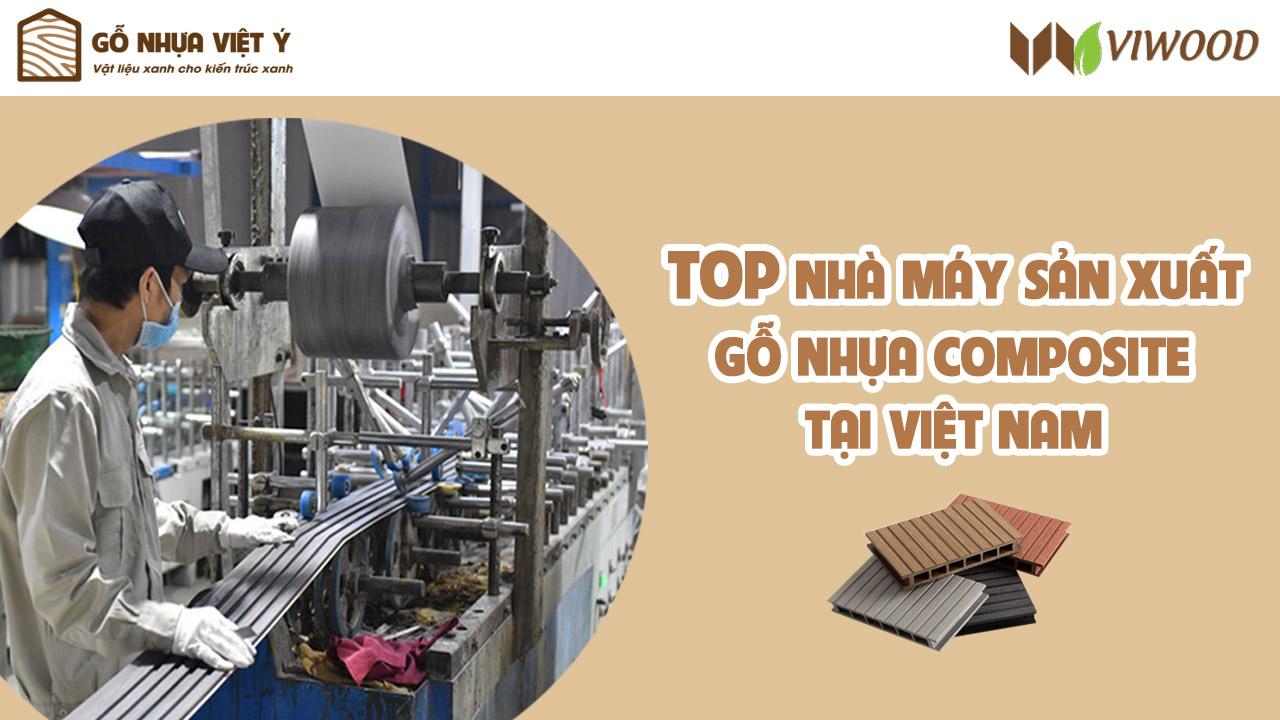 Top nhà máy sản xuất gỗ nhựa composite ở Việt Nam